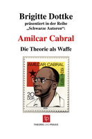 Amilcar Cabral, Die Theorie als Waffe